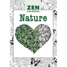 Zen Coloring Nature Adult Colouring Book