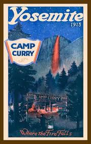 Yosemite Camp Curry And Firefall 1915