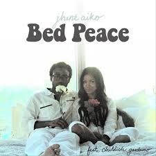 jhené aiko bed peace lyrics genius lyrics