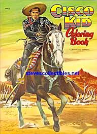 CISCO KID Coloring Book Saalfield Click On The Image For More Information