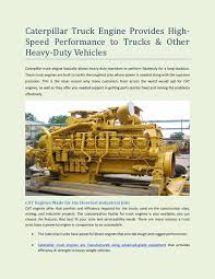 Caterpillar Truck Engine Provides High-Speed Performance To Trucks ...