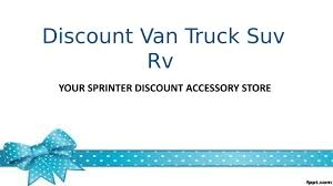 Discount Van Truck Suv Rv Your Sprinter Discount Accessory Store By ... Discount Offers Glory Carpet Cleaning East Hartford Ct Disuntvantruckcom Vs Swivelsruscom Swivel Adapters Review Truck Trailer Vinyl Wrap Gallery Bay Area Wraps Vantech Steel Van Ladder Rack Ramps Service Utility Trucks For Sale N Magazine Car Rental Deals Coupons Discounts Cheap Rates From Enterprise Moving Cargo And Pickup Pita Grill Mobile Look Out For Us Tile City Van Truck Suv Rv Your Sprinter Discount Accessory Store By Reviews Movers Canada Enjoy Some Black Friday Discounts On Across The Entire Site