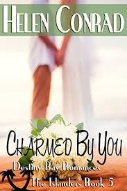 Charmed By You The Islanders Destiny Bay Romances Book 5 Conrad