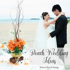 Epic DIY Beach Wedding Ideas Natural Beach Living