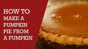 Libbys Pumpkin Pie Recipe 2 Pies by How To Make A Pumpkin Pie From Pumpkin Best Pumpkin Pie Recipe
