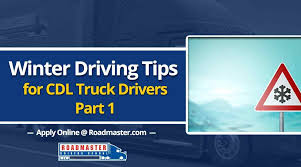 Winter Driving Tips For Truck Drivers - Roadmaster Drivers School Trucking Biz Buzz Archive Land Line Magazine 10 Tips For New Truck Drivers Roadmaster School A Truckers Best Safety Driving Around A Big Rig On The Highway 3 Ways To Make Your Life Less Of Curse More Customized Fleet Industry Traing Programs Us Automatic Transmission Semitruck Now Available Driver Referral Bonus Experienced Cdl Job Road And Heavy Vehicle Campaigns Transafe Wa Purplegator Helps Recruiters Find Hire As Demand Grows Why Are There So Many Jobs Available 100 Quotes Fueloyal Heres Message Fleets Be Proactive