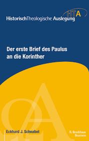 Der Erste Brief Des Paulus An Die Korinther Dr Eckhard Schnabel