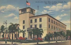 Old Orlando Post fice Postcard Passion Pinterest