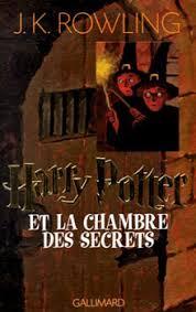 la chambre des secrets harry potter et la chambre des secrets editions de l ouvrage