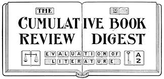 THE CUMULATIVE BOOK REVIEW DIGEST EVALUATION OF LITERATURE Volume I 1905 Complete In A Single Alphabet
