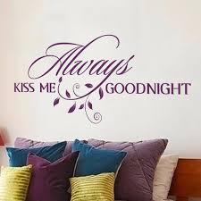 baise dans la chambre baiser toujours moi bonne nuit romantique mur citation