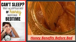 honey before bed every night honey benefits before bed