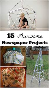 Get Creative Using Newspapers Fun Ideas For Crafts Building Challenges That Kids Will LOVE