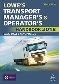 Lowe's Transport Manager's And Operator's Handbook 2018: Amazon.co ...