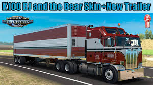 100 Bj And The Bear Truck ATS Mods Kenworth K100 BJ And The Skin Combo YouTube