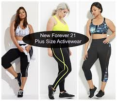 forever 21 launches new plus size activewear stylish curves