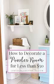 How To Decorate A Powder Room For Less Than 50