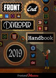 front end developer handbook 2019 learn the entire