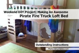 Weekend DIY Project: Making An Awesome Pirate Fire Truck Loft Bed Childrens Beds With Storage Fire Truck Loft Plans Engine Free Little How To Build A Bunk Bed Tasimlarr Pinterest Httptheowrbuildernetworkco Awesome Inspiration Ideas Headboard Firetruck Diy Find Fun Art Projects To Do At Home And Fniture Designs The Best Step Toddler Kid Us At Image For Bedroom Lovely Kids Pict Styles And Tent Interior Design Color Schemes Fire Engine Bunk Bed Slide Garden Bedbirthday Present Youtube