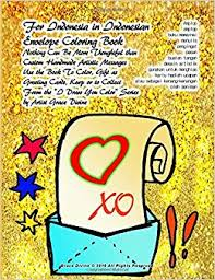 Amazon For Indonesia In Indonesian Envelope Coloring Book Nothing Can Be More Thoughtful Than Custom Handmade Artistic Messages Use The To Color