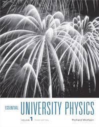 Essential University Physics Volume 1 Subscription 3rd Edition