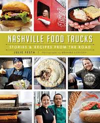 Nashville Food Trucks Book Launch Party This Saturday (Plus A Giveaway) Students Faculty And Staff Bring Books To Life Through Food In Download Running A Food Truck For Dummies 2nd Edition For Toronto Trucks Best Boojum Belfast On Twitter Truckin Around Check Out The Parnassus Books Popular Ipdent Bookstore Nasvhille Has Build Gallery Cart Builders Texas Pinterest Truck Wikipedia The Bakery Los Angeles Roaming Hunger Nashville Book Launch Party This Saturday Plus Giveaway Tag Archive The Fox Is Black News Roundup December 2014 Whats Washington Post