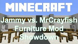 Minecraft Furniture Mod Showdown Jammy vs MrCrayfish