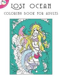 Introducing Lost Ocean Coloring Book For Adults Buy Your Books Here And Follow Us