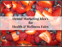 Dental Front Desk Jobs In Maryland by Dental Marketing Ideas For Health And Wellness Fairs Marketing