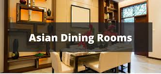 20 Asian Dining Room Ideas For 2018