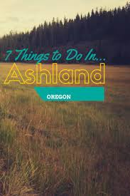 Pumpkin Patch Medford Oregon by 7 Things To Do In Ashland Oregon Southern Oregon Is A Beautiful