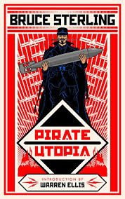 Apr 22 Kindle EBook Daily Deal Pirate Utopia By Bruce Sterling