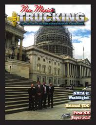 New Mexico Trucking Magazine - Fall 2015 By Ryan Davis - Issuu Truck Driving Championships Motor Carriers Of Montana Washington Trucking Associations Format1500w House Set To Vote On Driverless Legislation But How Do Trucks Fit How Went From A Great Job Terrible One Money Trump Greets Truckers In Effort Rewrite Healthcare Law Wsj Illinois Association The Voice Championship Ata 2017 American Fast Freight Fta Blog Florida Twitter Yesterday Kentucky