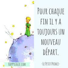 le petit prince au bureau citation en français pour chaque fin il y a toujours un nouveau