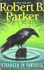 Stranger In Paradise Jesse Stone 7 By Robert B Parker