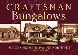 100 Award Winning Bungalow Designs Craftsman S From The Pacific Northwest Dover