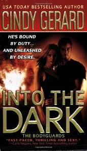 Into The Dark Bodyguards 6 By Cindy Gerard