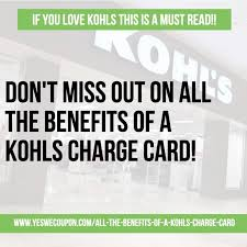 All The Benefits Of A Kohls Charge Card!