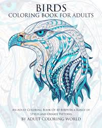 Amazon Birds Coloring Book For Adults An Adult Of 40 In A Range Styles And Ornate Patterns Animal Books