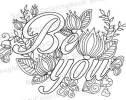 Be You Coloring Page Law Of Attraction Positive Vibes Inspirational Quote
