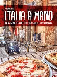 11 italienische kochbücher die in deiner küche nicht fehlen