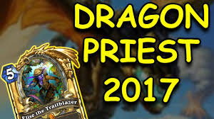 hearthstone dragon priest in 2017 youtube