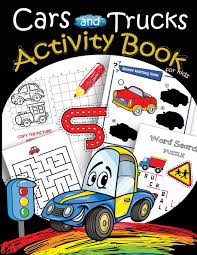 Jual Cars And Trucks Activity Book For Kids: Mazes, Coloring, Dot To ...