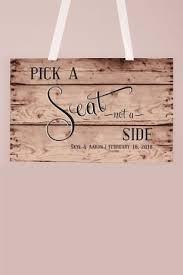 Personalized Rustic Pick A Seat Sign