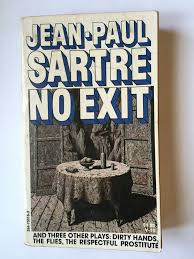 No Exit Dirty Hands The Flies Respectful Prostitute Jean Paul Sartre