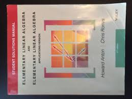 Elementary Linear Algebra Student Solution Manual 11th Edition