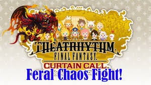 theatrhythm curtain call theatrhythm curtain call feral chaos fight 40 000 pts