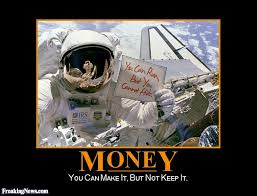 Money Demotivational Poster Pictures