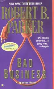The Spenser Book Series Bad Business