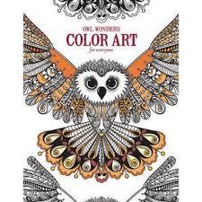 Owl Wonders Color Art For Everyone Adult Coloring Book